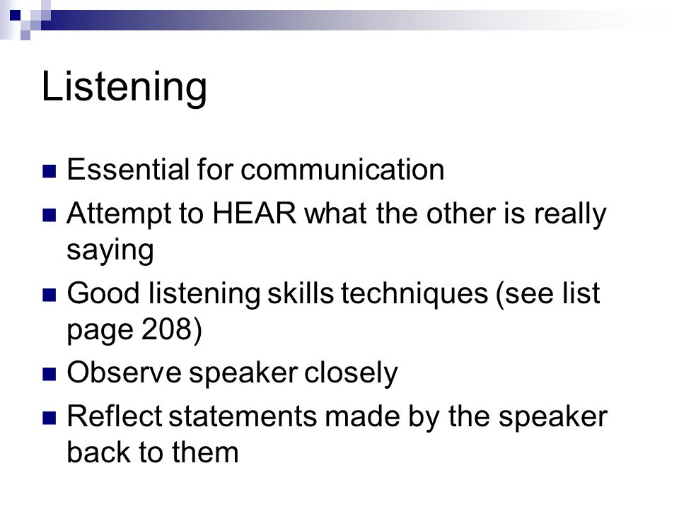 Listening Essential for communication