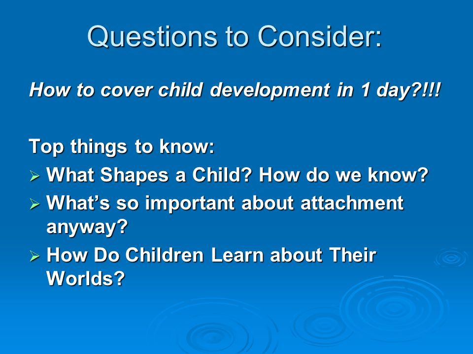 Questions to Consider: