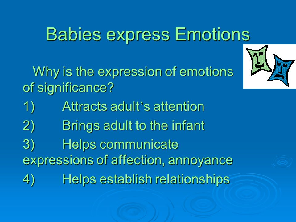 Babies express Emotions