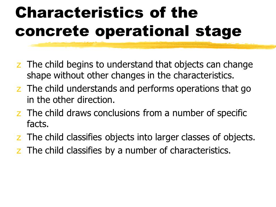 Characteristics of the concrete operational stage