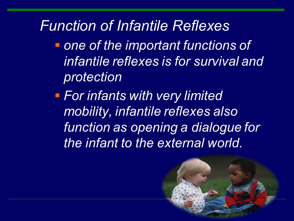 Function of Infantile Reflexes