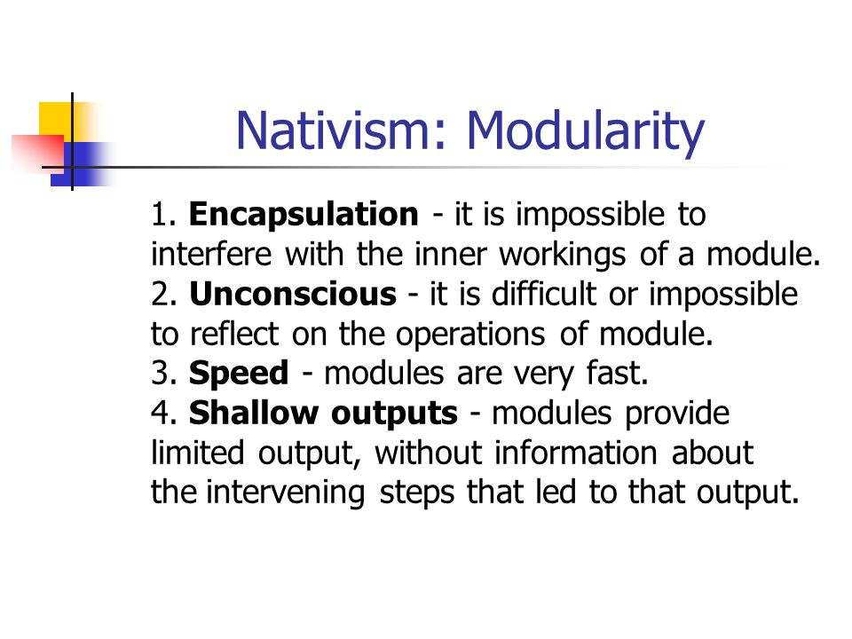 Nativism: Modularity
