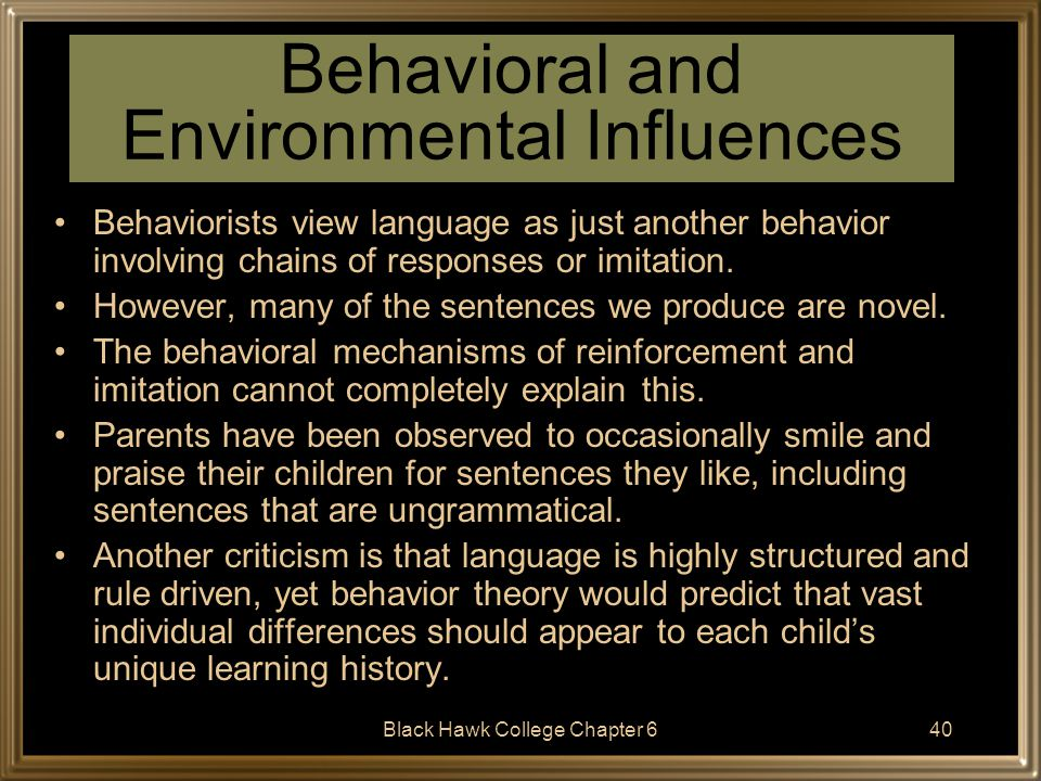 Behavioral and Environmental Influences