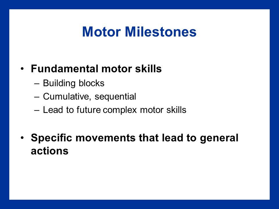 Motor Milestones Fundamental motor skills