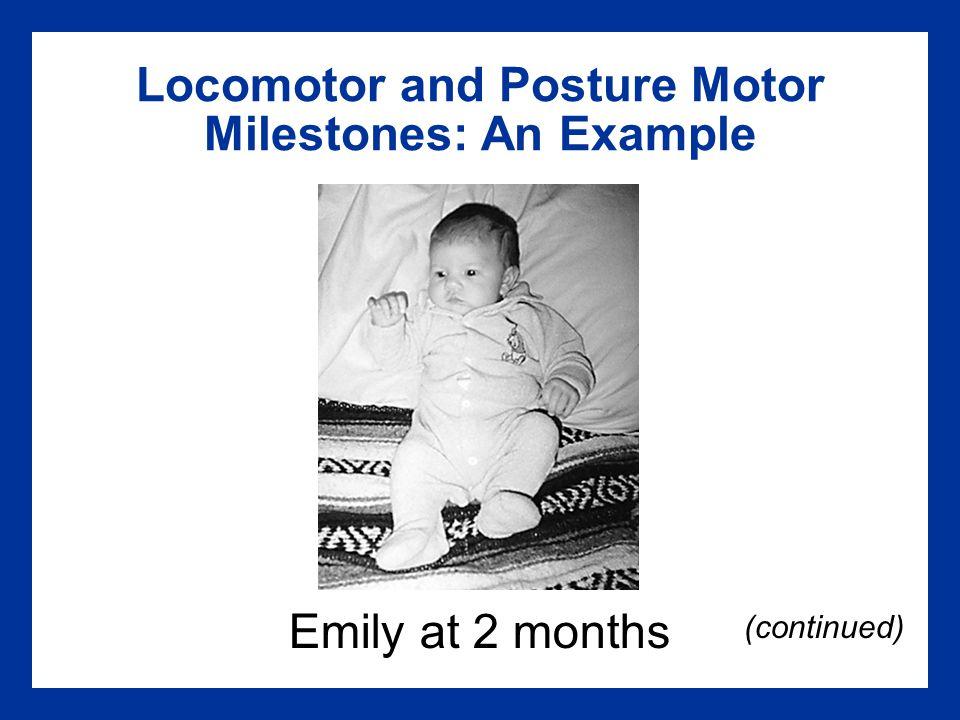 Locomotor and Posture Motor Milestones: An Example