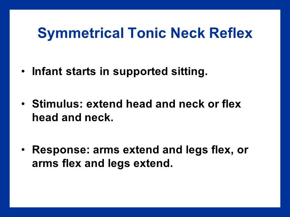 Symmetrical Tonic Neck Reflex