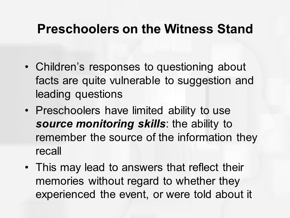 Preschoolers on the Witness Stand