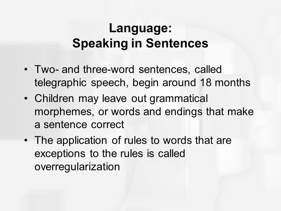 Language: Speaking in Sentences