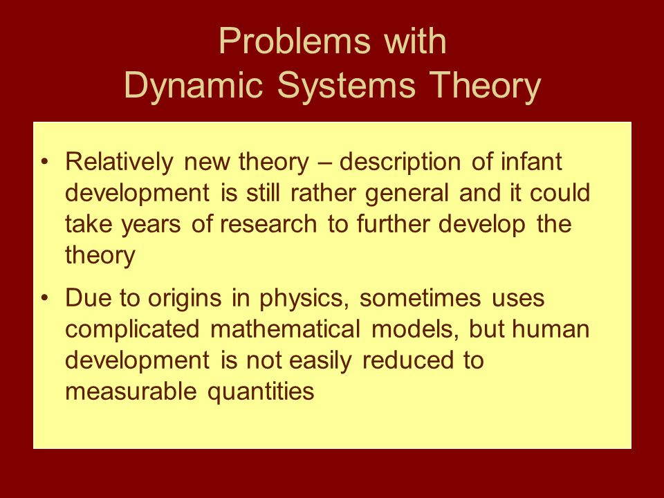 Problems with Dynamic Systems Theory