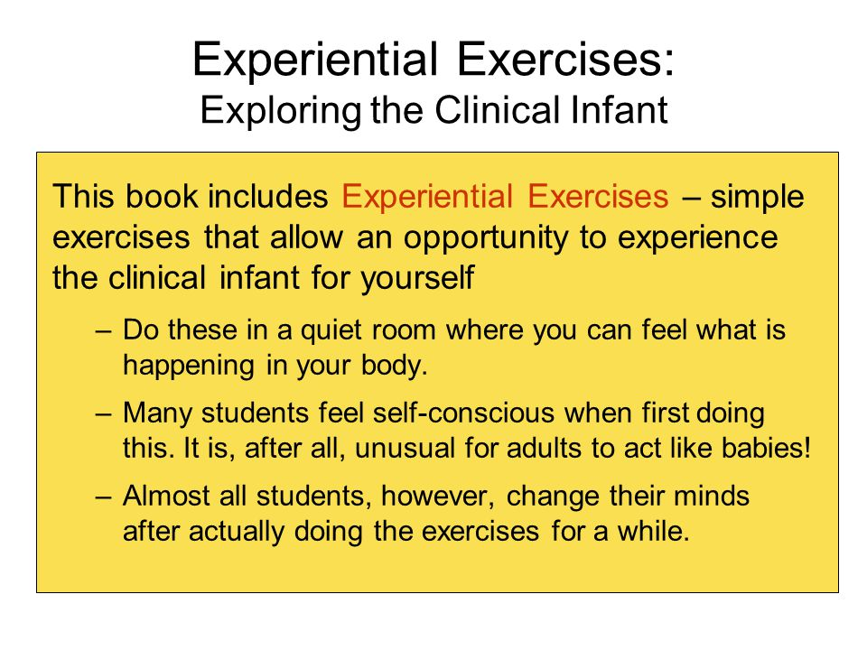 Experiential Exercises: Exploring the Clinical Infant