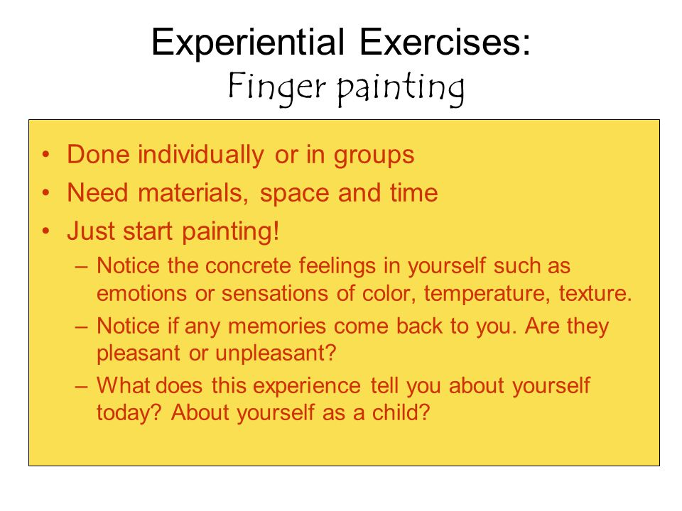 Experiential Exercises: Finger painting