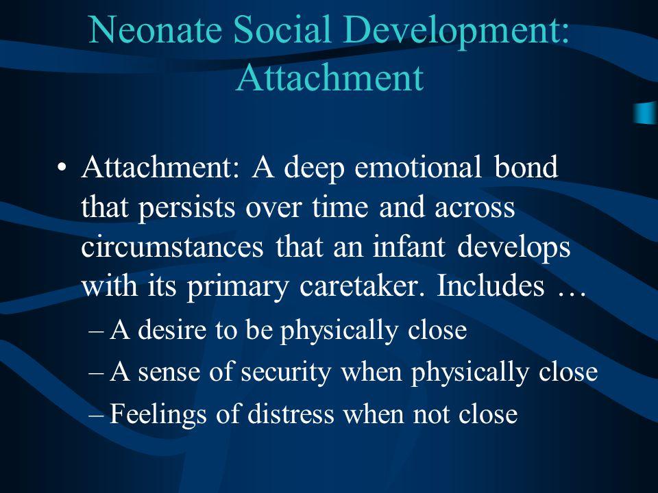 Neonate Social Development: Attachment