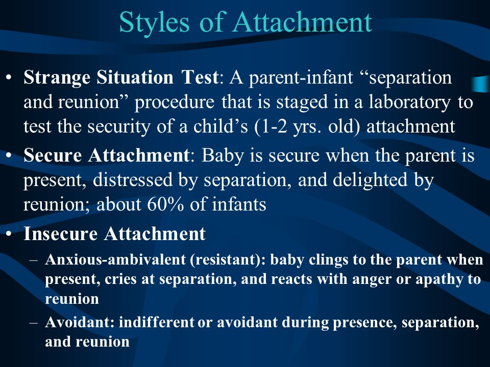 Styles of Attachment
