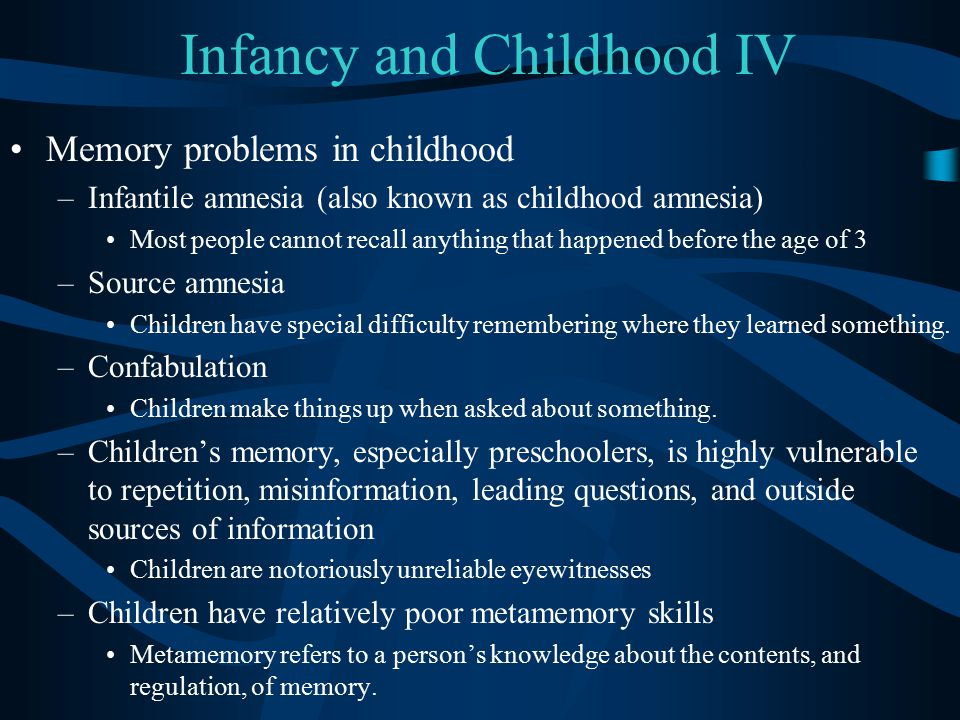 Infancy and Childhood IV