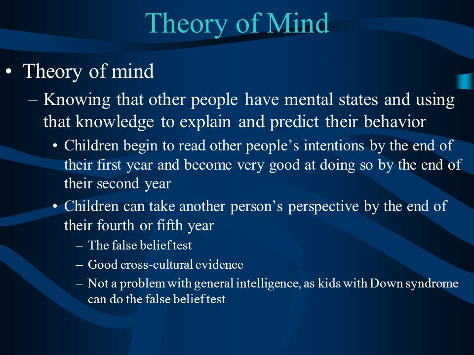 Theory of Mind Theory of mind