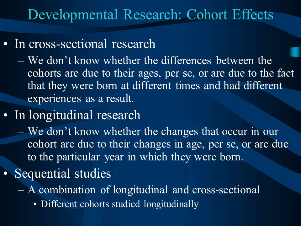 Developmental Research: Cohort Effects