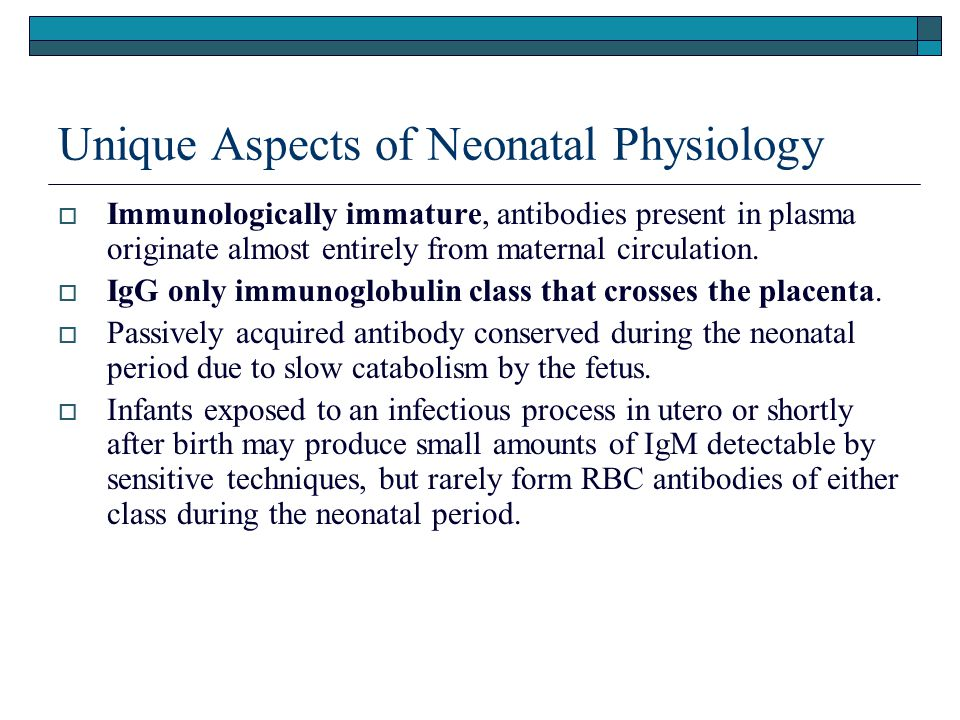 Unique Aspects of Neonatal Physiology