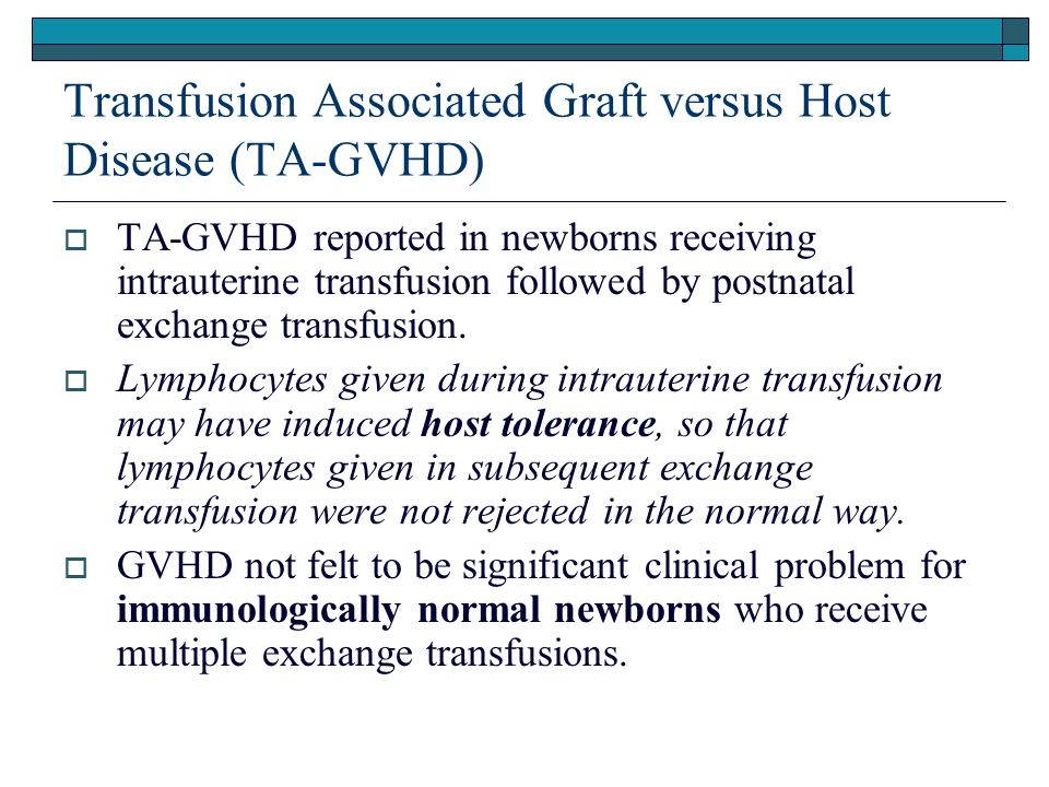 Transfusion Associated Graft versus Host Disease (TA-GVHD)