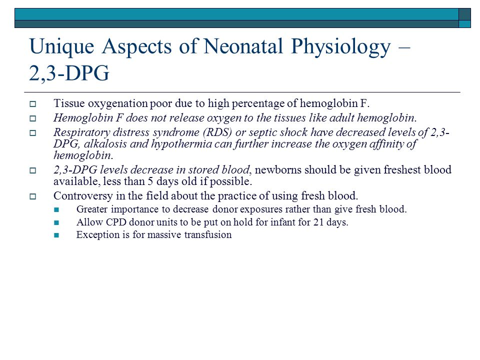 Unique Aspects of Neonatal Physiology – 2,3-DPG