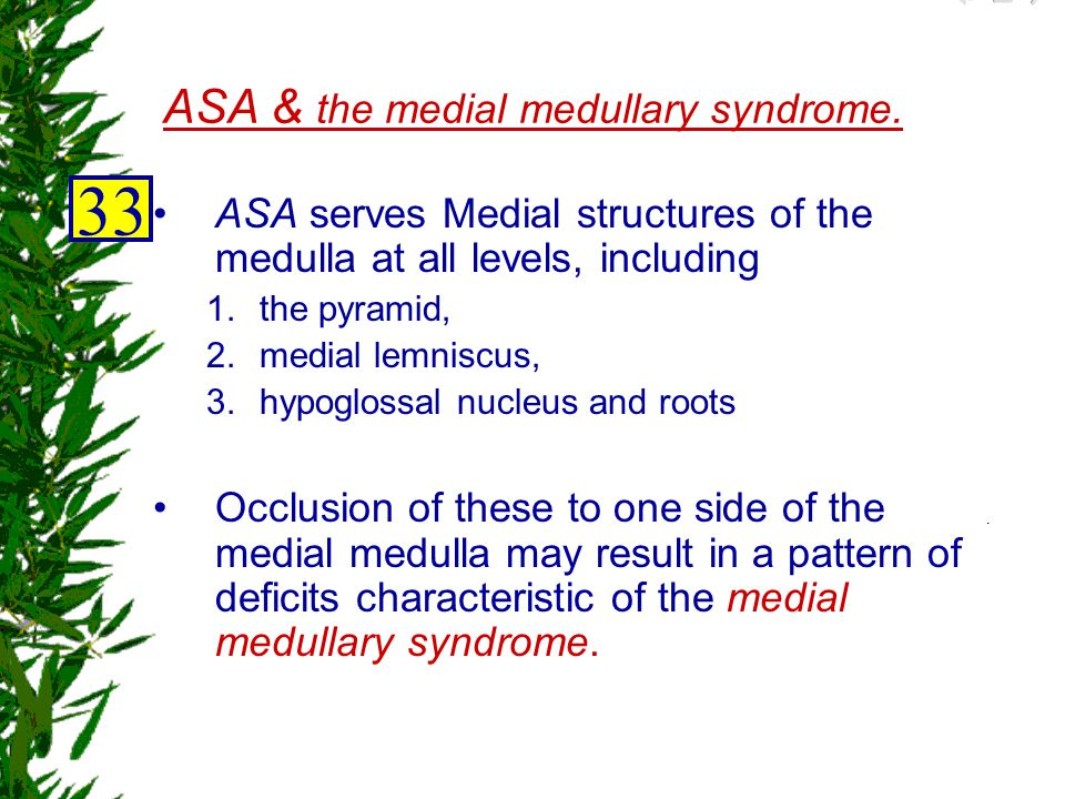 ASA & the medial medullary syndrome.