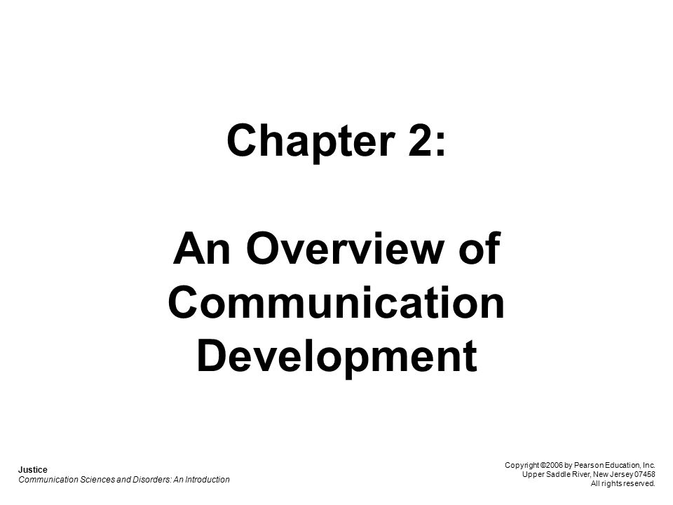Chapter 2: An Overview of Communication Development
