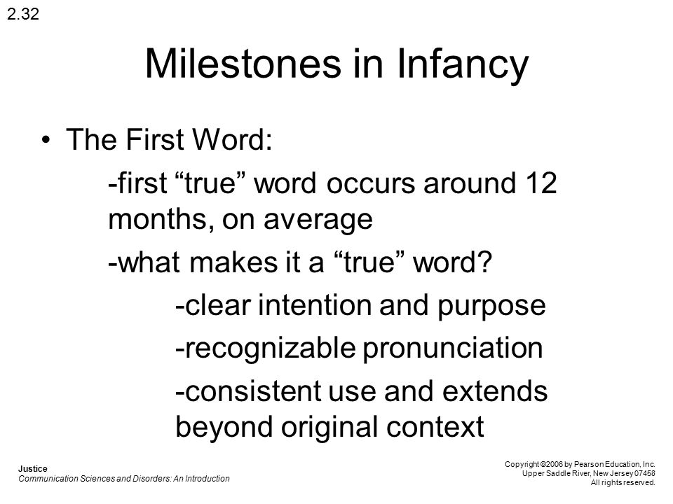Milestones in Infancy The First Word: