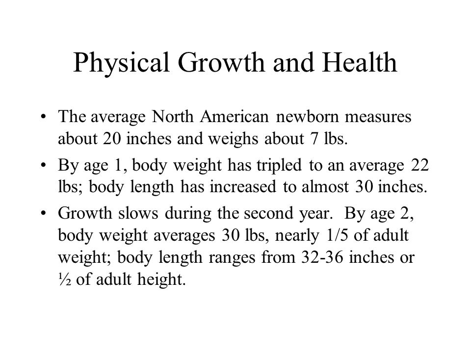 Physical Growth and Health
