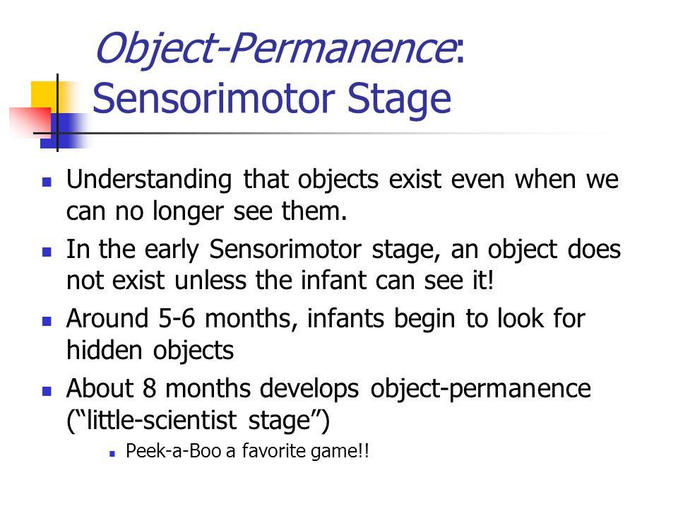 Object-Permanence: Sensorimotor Stage