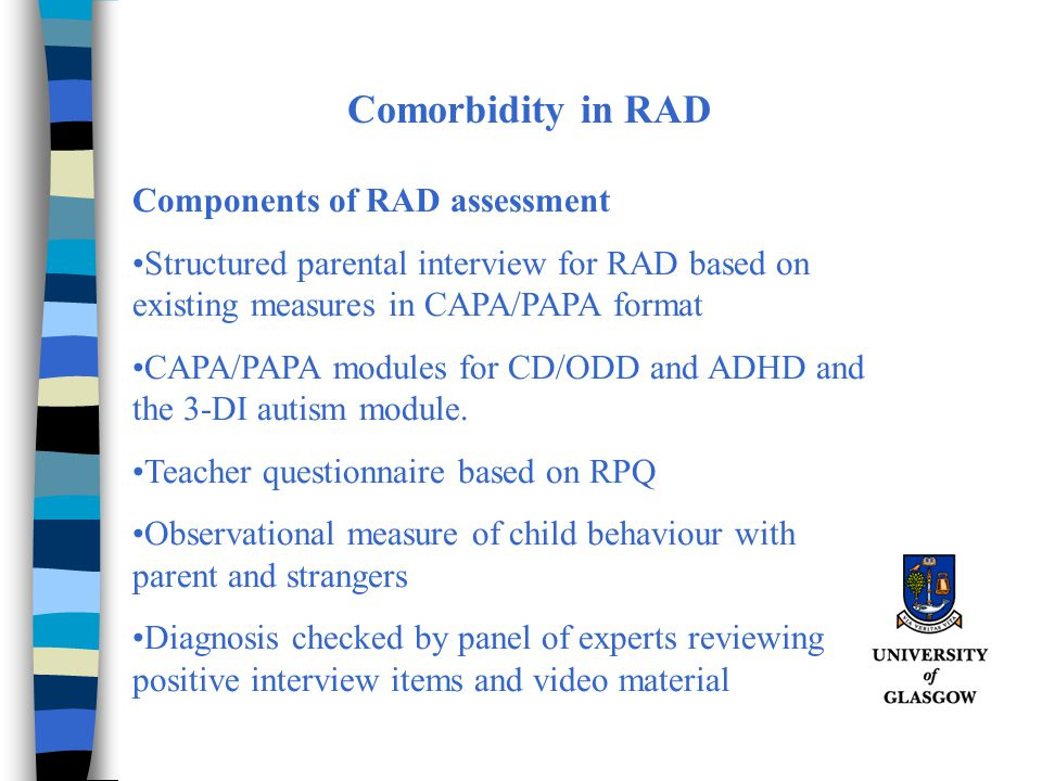 Comorbidity in RAD Components of RAD assessment