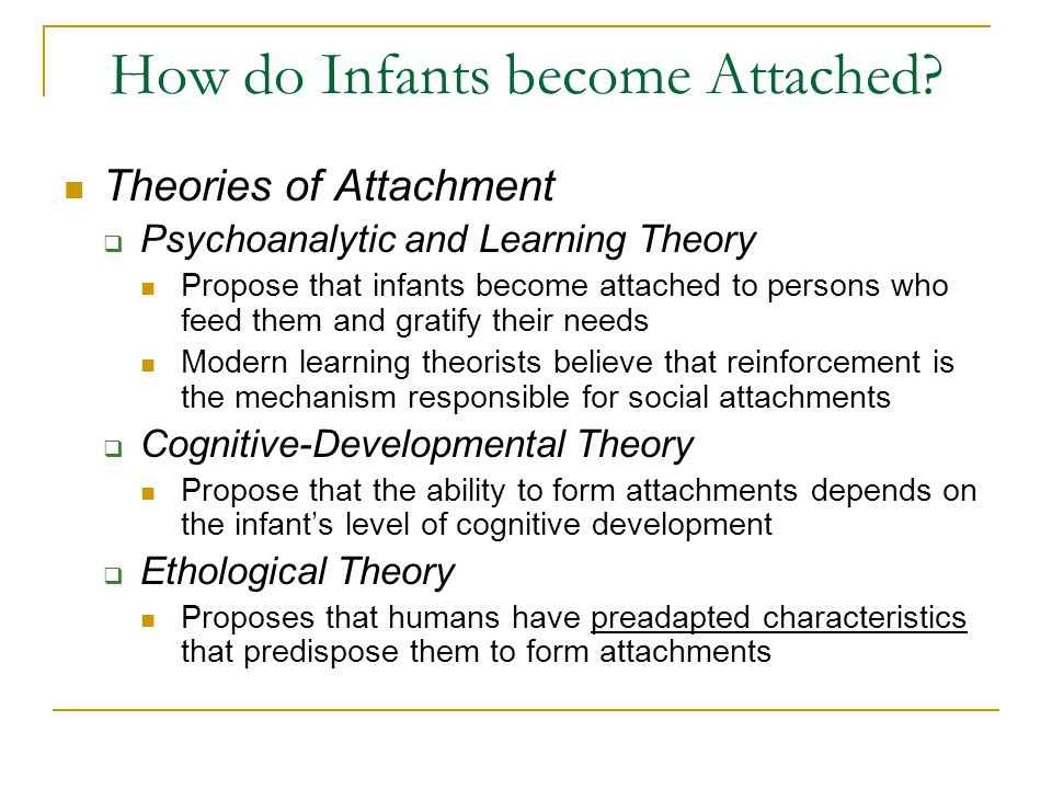How do Infants become Attached