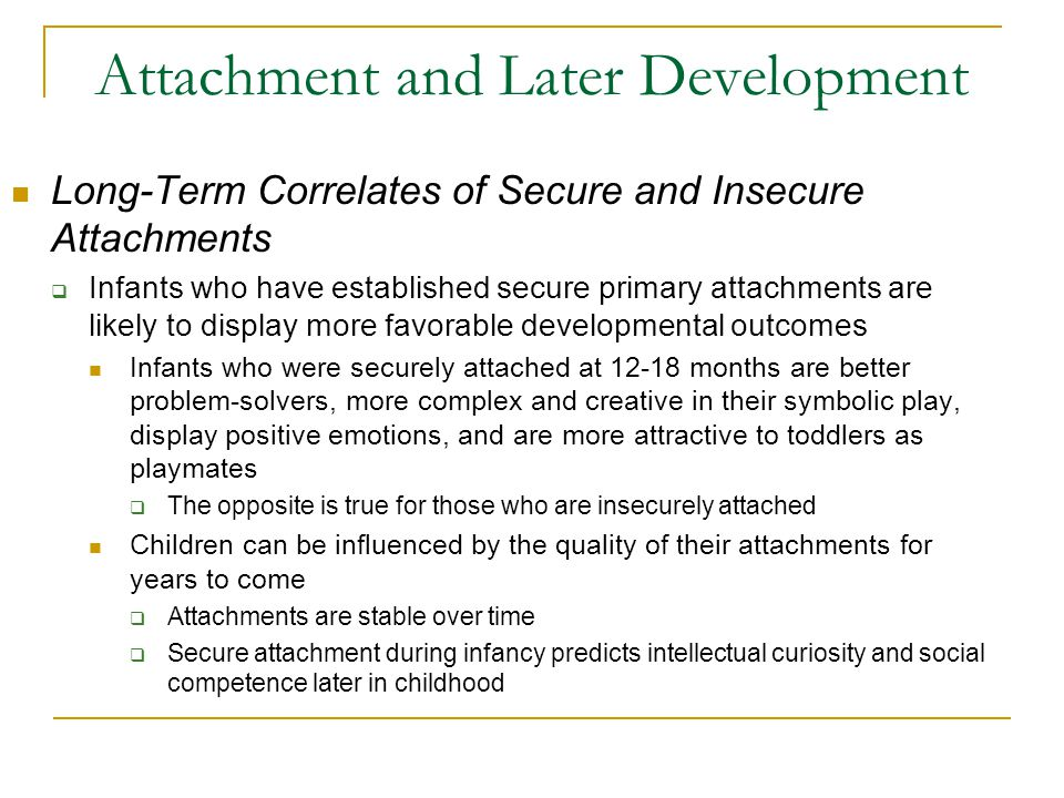 Attachment and Later Development