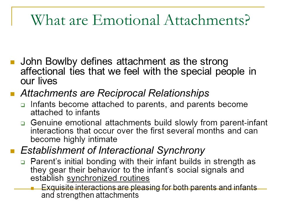 What are Emotional Attachments