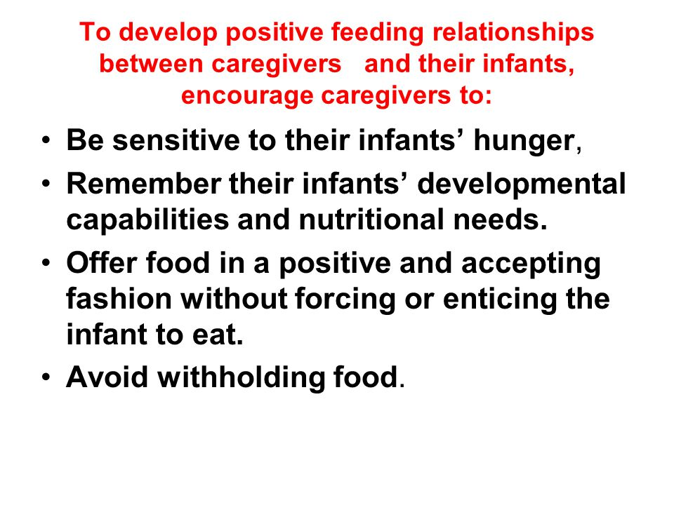 Be sensitive to their infants' hunger,