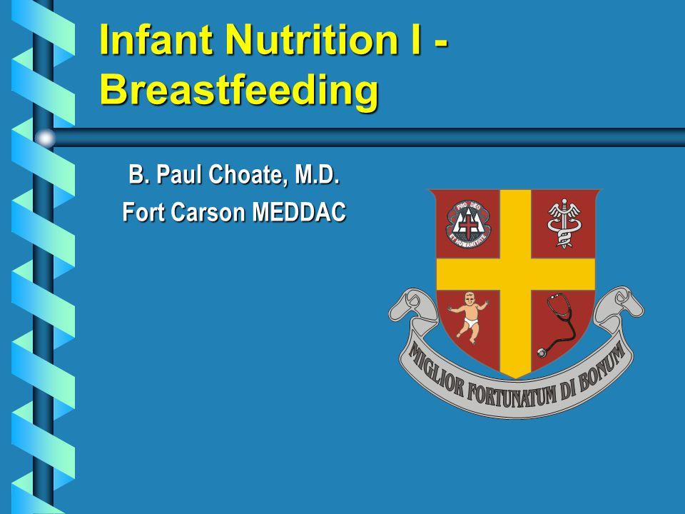 Infant Nutrition I - Breastfeeding