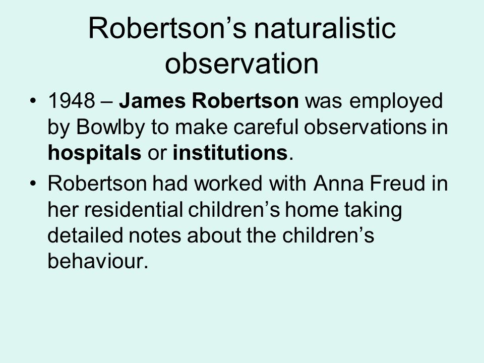 Robertson's naturalistic observation