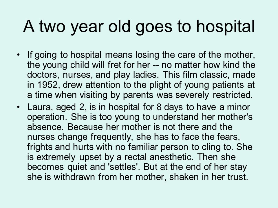 A two year old goes to hospital