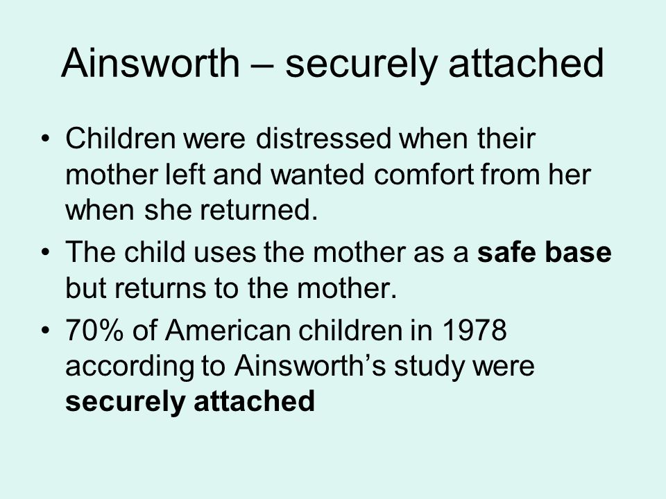 Ainsworth – securely attached