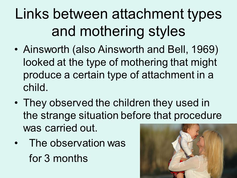 Links between attachment types and mothering styles
