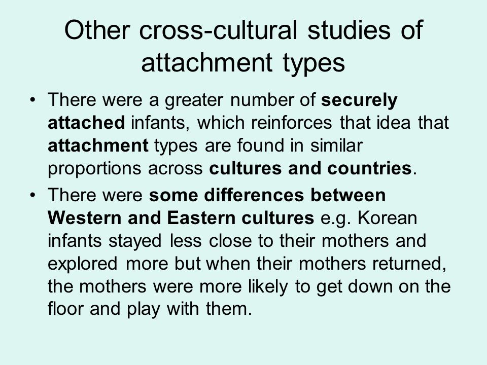 Other cross-cultural studies of attachment types