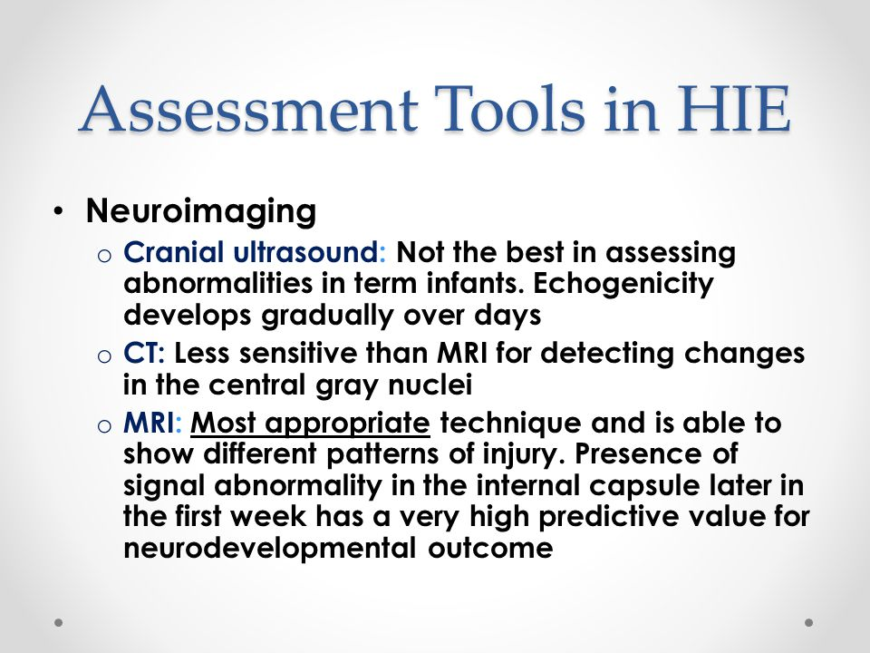 Assessment Tools in HIE