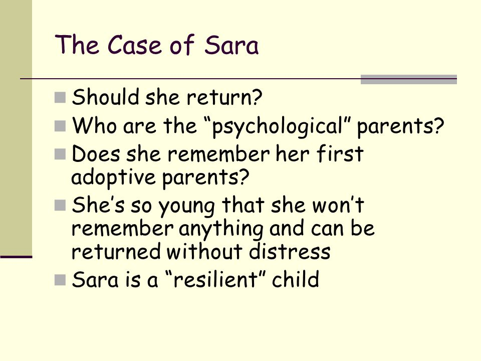 The Case of Sara Should she return