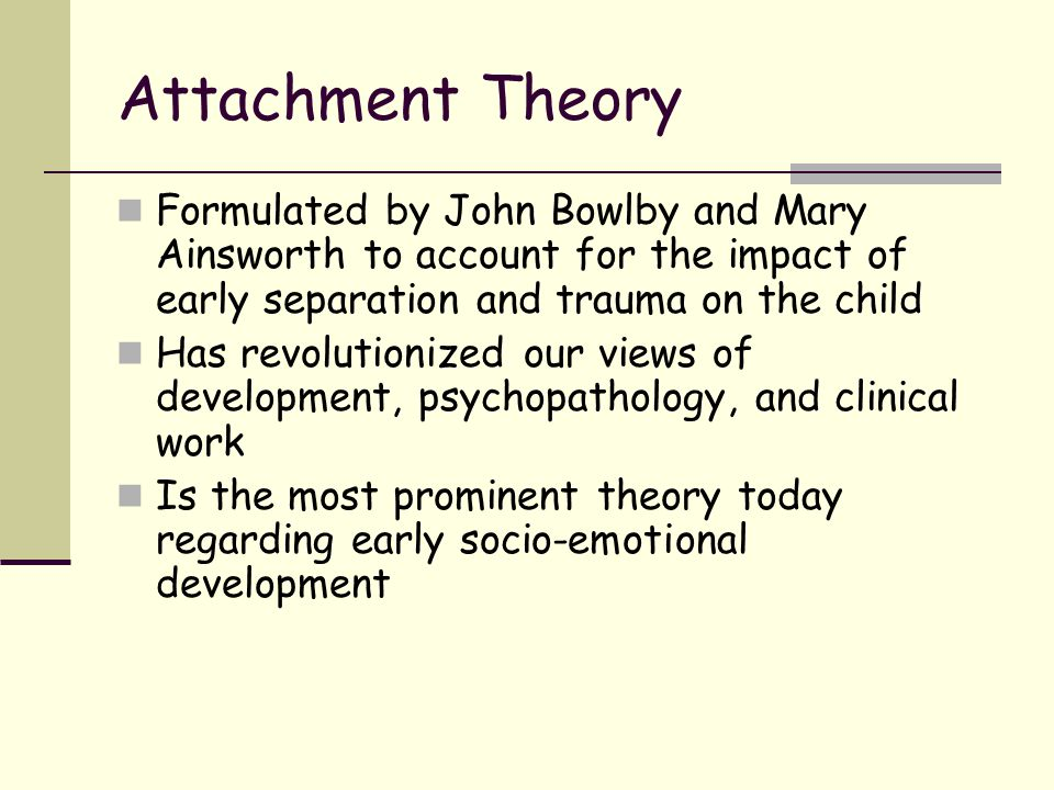 life and work of john bowlby Attachment theory in psychology originates with the seminal work of john bowlby  bowlby to formulate his attachment theory  the first 18 months of life.