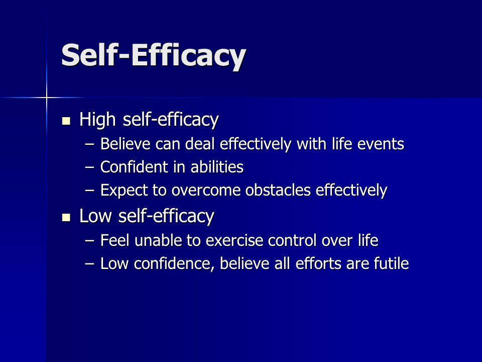 Self-Efficacy High self-efficacy Low self-efficacy
