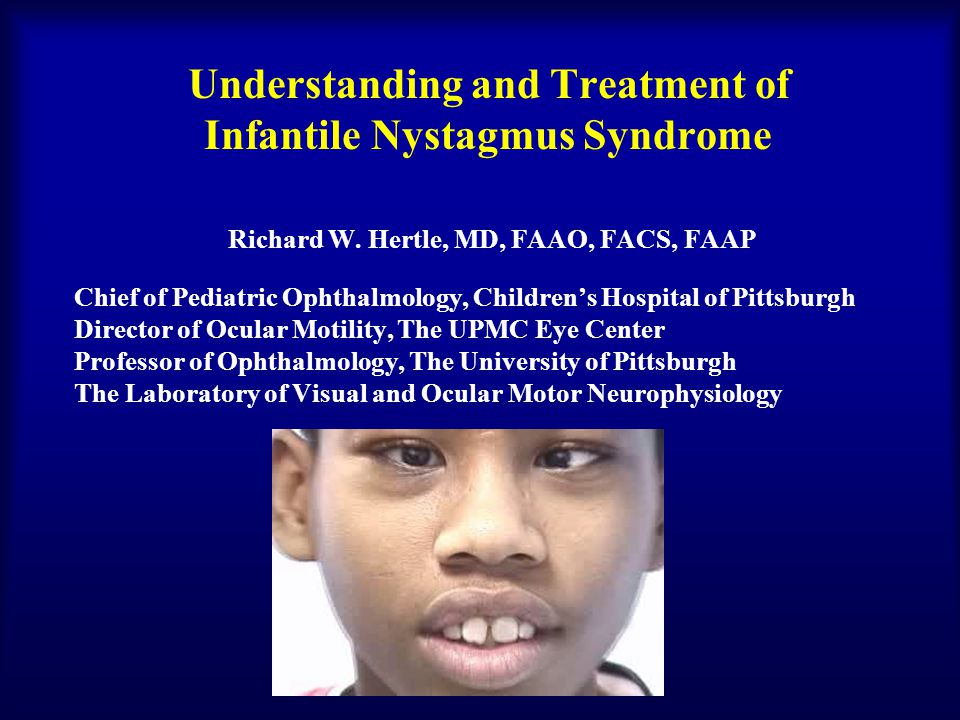 Understanding and Treatment of Infantile Nystagmus Syndrome