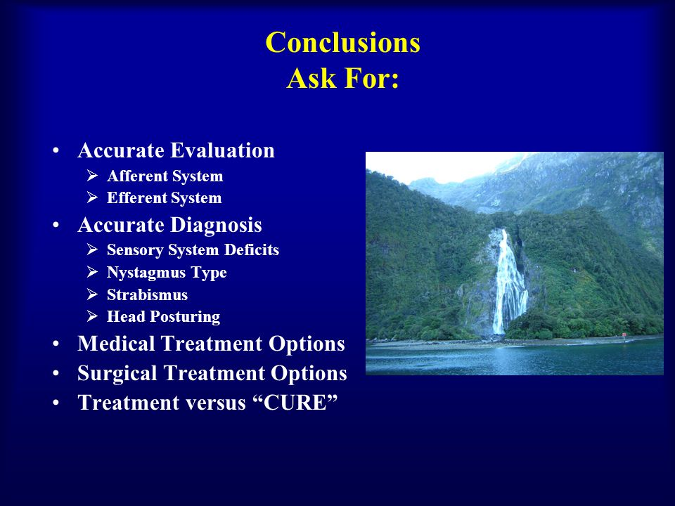 Conclusions Ask For: Accurate Evaluation Accurate Diagnosis