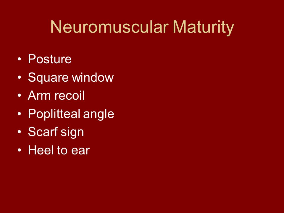 Neuromuscular Maturity