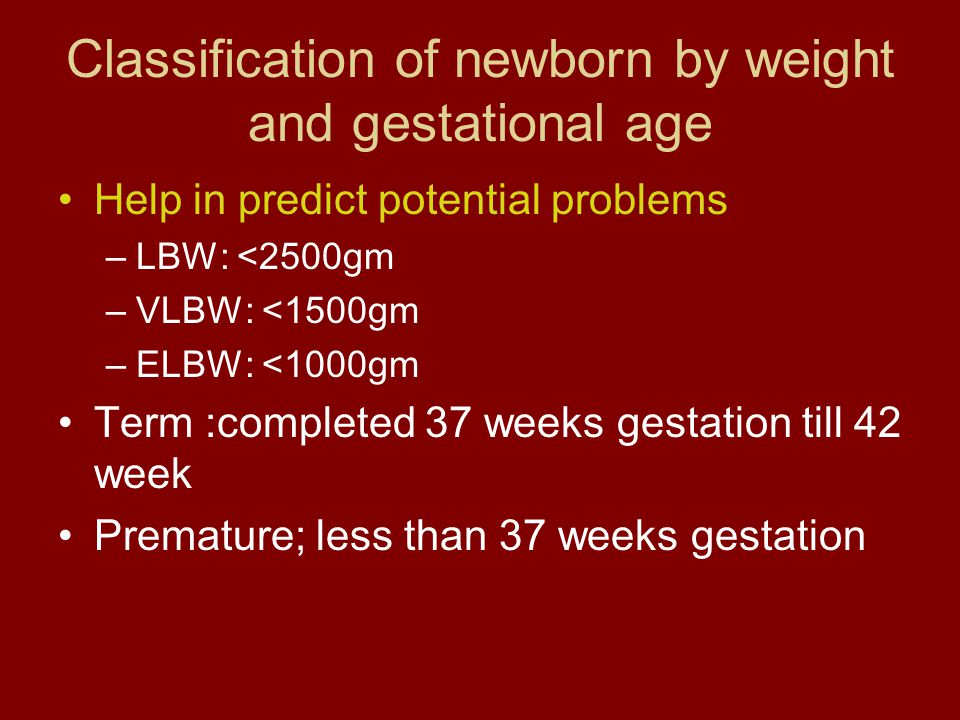 Classification of newborn by weight and gestational age