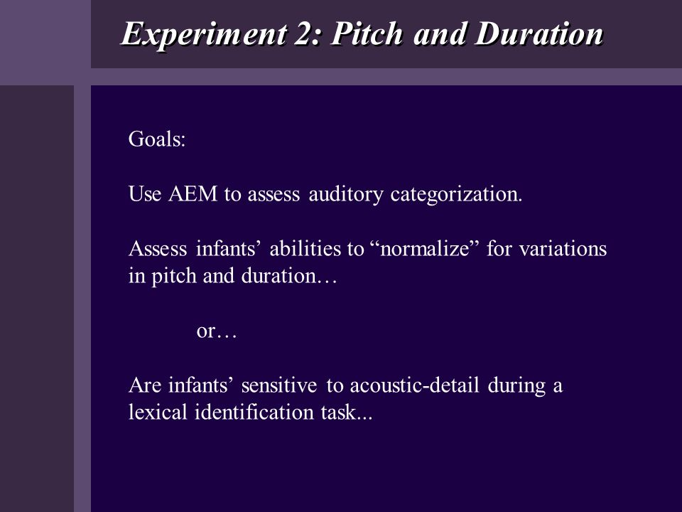 Experiment 2: Pitch and Duration