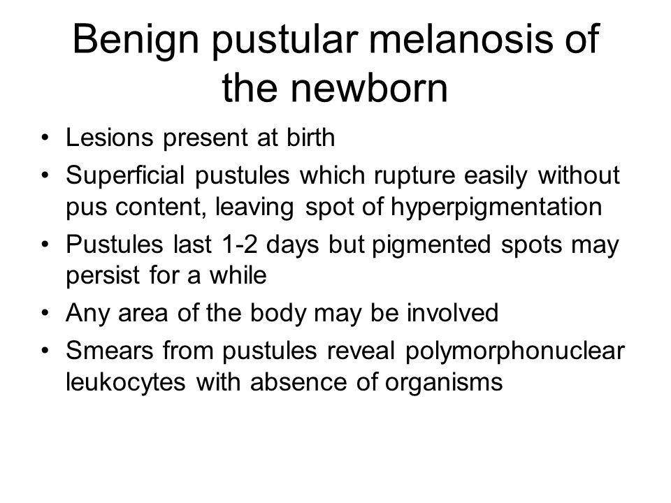 Benign pustular melanosis of the newborn