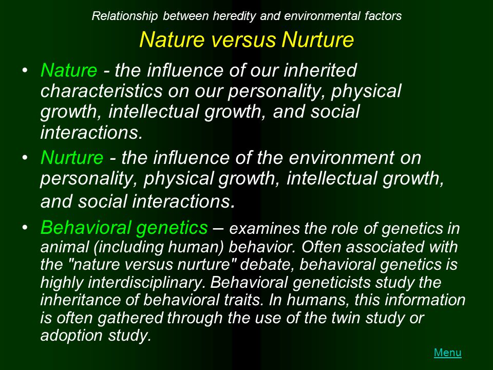 Relationship between heredity and environmental factors